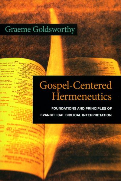 Gospel-Centered Hermeneutics